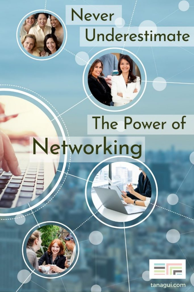 Never underestimate the power of networking - Tanagui