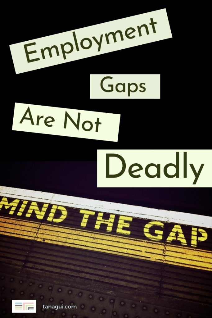 Employment gaps are not deadly - Tanagui